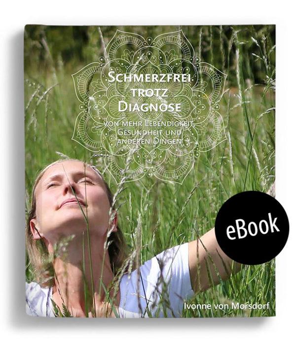 Ivonne von Morsdorf - Satyavita - Schmerzfrei trotz Diagnose (eBook)